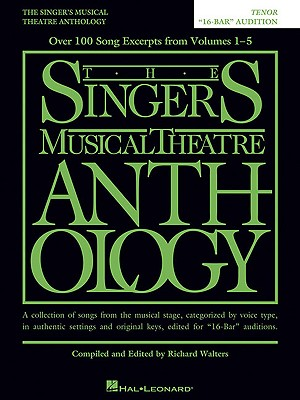 The Singer's Musical Theatre Anthology - 16-bar Audition By Hal Leonard Publishing Corporation (COR)