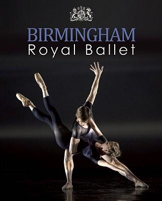 Birmingham Royal Ballet By Birmingham Royal Ballet